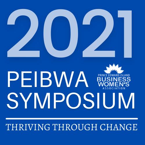 PEIBWA Symposium 2021 @ VIRTUAL EVENT/ IN PERSON